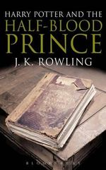Harry Potter and the Half-Blood Prince (Adult Edition) : Harry Potter Series : Book 6 - J. K. Rowling
