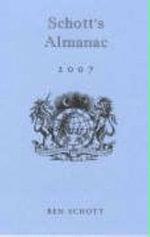 Schott's Almanac 2007 - Ben Schott