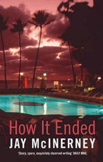 How it Ended - Jay McInerney