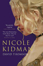 Nicole Kidman - David Thomson