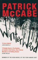 Winterwood - Patrick McCabe