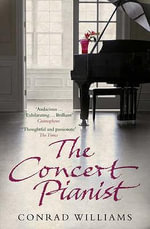 The Concert Pianist - Conrad Williams