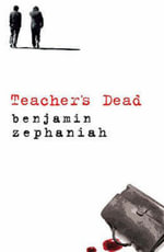 Teacher's Dead - Benjamin Zephaniah