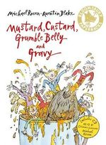 Mustard, Custard, Grumble Belly and Gravy - Michael Rosen