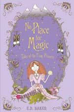 No Place for Magic - E. D. Baker