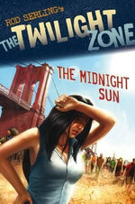 The Midnight Sun : The Twilight Zone - Mark Kneece