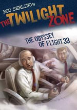 The Odyssey of Flight 33 : The Odyssey of Flight 33 - Mark Kneece