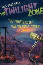 The Monsters are Due on Maple Street : The Monsters Are Due on Maple Street - Mark Kneece