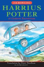 Harry Potter and the Chamber of Secrets - Latin edition: Harrius Potter et Camera Secretorum : Harrius Potter et Camera Secretorum - J. K. Rowling