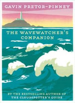 The Wavewatcher's Companion - Gavin Pretor-Pinney