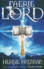 Faerie Lord : The Faerie Wars Series : Book 4 - Herbie Brennan