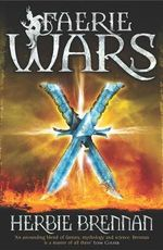 Faerie Wars : Rejacketed - Herbie Brennan