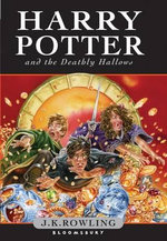 Harry Potter and the Deathly Hallows : Harry Potter Series : Book 7 - J K Rowling