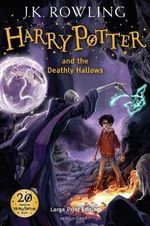 Harry Potter and the Deathly Hallows : Harry Potter Series : Book 7 - Large print edition - J. K. Rowling