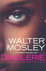 Diablerie : When The Past Refuses To Stay There ... - Walter Mosley