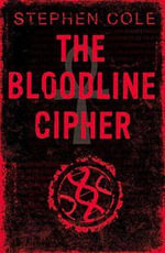 The Bloodline Cipher - Stephen Cole