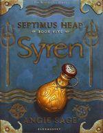 Syren : Septimus Heap Book 5 - Angie Sage