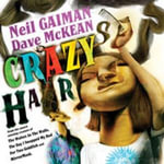 Crazy Hair - Neil Gaiman