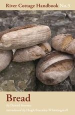 Bread : River Cottage Handbook No.3 - Daniel Stevens