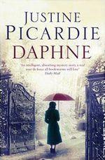 Daphne - Justine Picardie