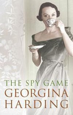 Spy Game - Georgina Harding