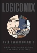 Logicomix : An Epic Search for Truth - Apostolos Doxiadis