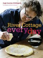 River Cottage Everyday - Hugh Fearnly-Whittingstall