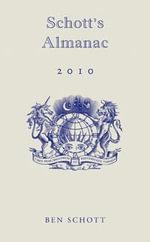 Schott's Almanac 2010 - Ben Schott