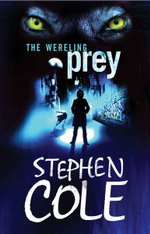 The Wereling 2 : Prey :  Prey - Stephen Cole