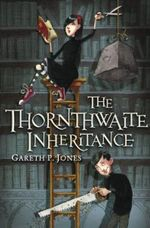 Thornthwaite Inheritance - Gareth P. Jones