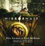 Mirrormask - Neil Gaiman