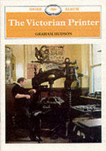 Victorian Printer - Graham Hudson