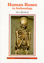 Human Bones in Archaeology : Edinburgh's Legendary Underground City - Ann Stirland
