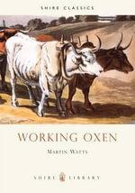 Working Oxen : Shire Album S. - Martin Watts
