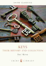 Keys : Their History and Collection :  Their History and Collection - Eric Monk