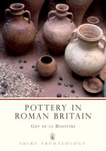 Pottery in Roman Britain - Guy de la Bedoyere
