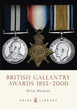 British Gallantry Awards, 1855-2000 - Peter Duckers
