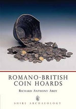 Romano-British Coin Hoards - Richard Abdy