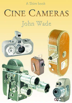 Cine Cameras : A Study of the Development of Culture in the South - John Wade