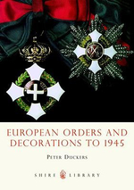 European Orders and Decorations to 1945 : Hunterian Museum, University of Glasgow Pt. 2 - Peter Duckers