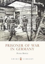 Prisoner of War in Germany - Peter Doyle