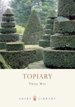 Topiary : SHIRE - Twigs Way