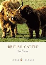 British Cattle : Beautiful Animals Series - Val Porter