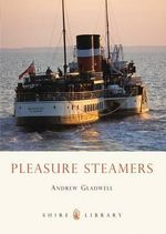 Pleasure Steamers - Andrew Gladwell