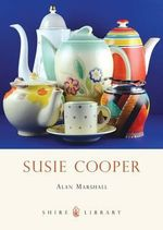 Susie Cooper : Shire Library - Alan Marshall