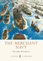 The Merchant Navy : Minekaze to Shiratsuyu Classes - Richard Woodman