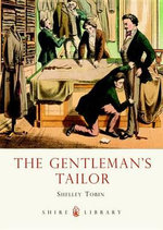 The Gentleman's Tailor - Tobin Shelley