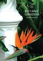 Botanic Gardens : Shire Library - Sarah Rutherford