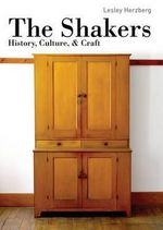 The Shakers : History, Culture & Craft - Lesley Herzberg