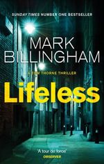 Lifeless : Tom Thorne Novels - Mark Billingham